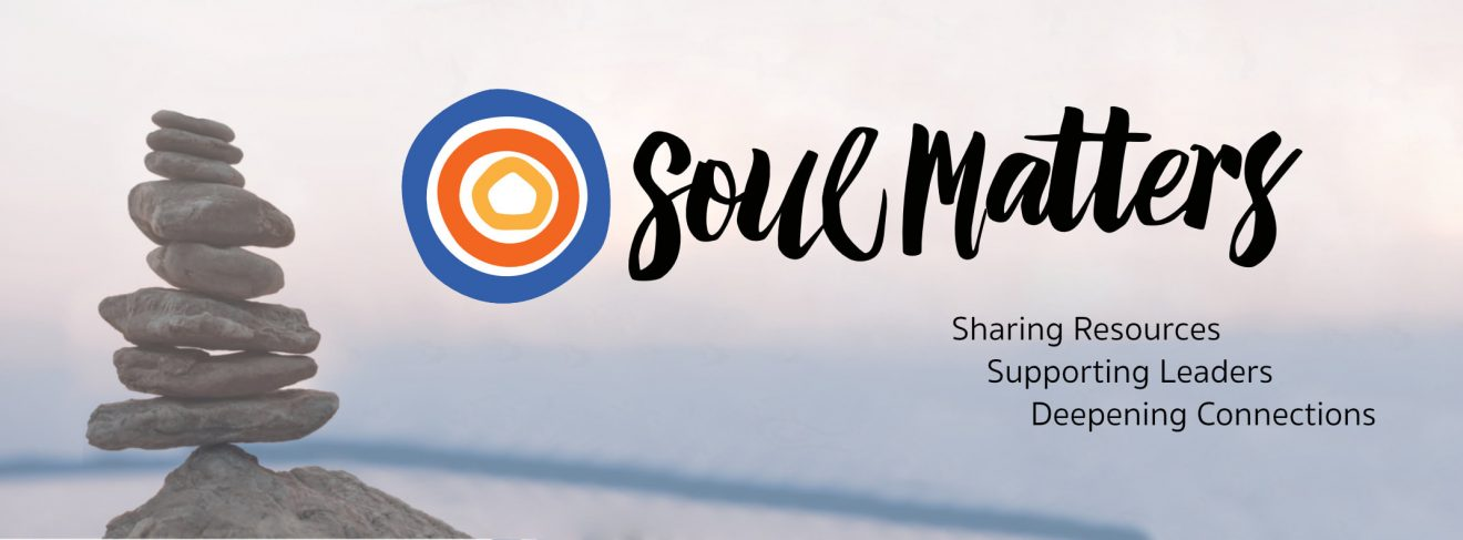 Worship Team Update:  2020-2021 Soul Matters Themes